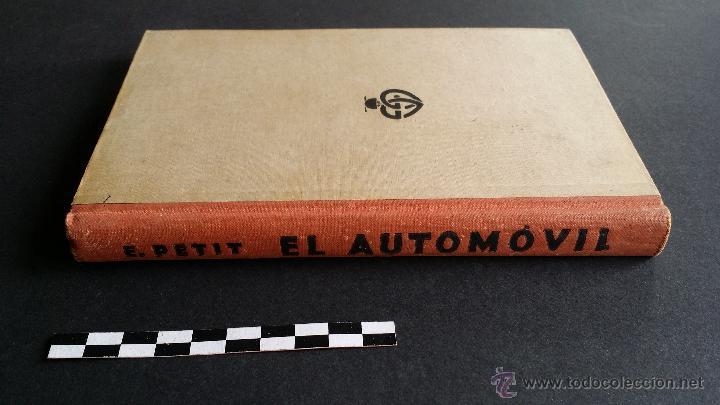 Coches y Motocicletas: El automóvil, editor Gustavo Gili de 1932. - Foto 6 - 47957298