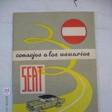 Coches y Motocicletas: LIBRO CONSEJOS A LOS USUARIOS SEAT AÑO 1960. Lote 12340592