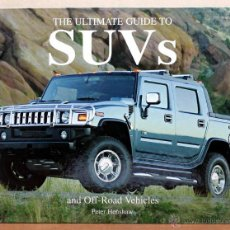 Coches y Motocicletas: LIBRO THE ULTIMATE GUIDE TO SUV´S. Lote 48282404