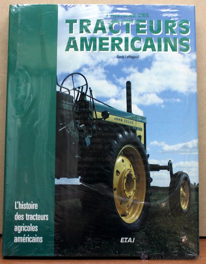 LIBRO L´HISTOIRE DES TRACTEURS AMERICAINS (Coches y Motocicletas Antiguas y Clásicas - Catálogos, Publicidad y Libros de mecánica)