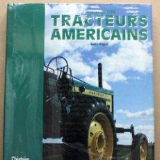Coches y Motocicletas: LIBRO L´HISTOIRE DES TRACTEURS AMERICAINS. Lote 48282670