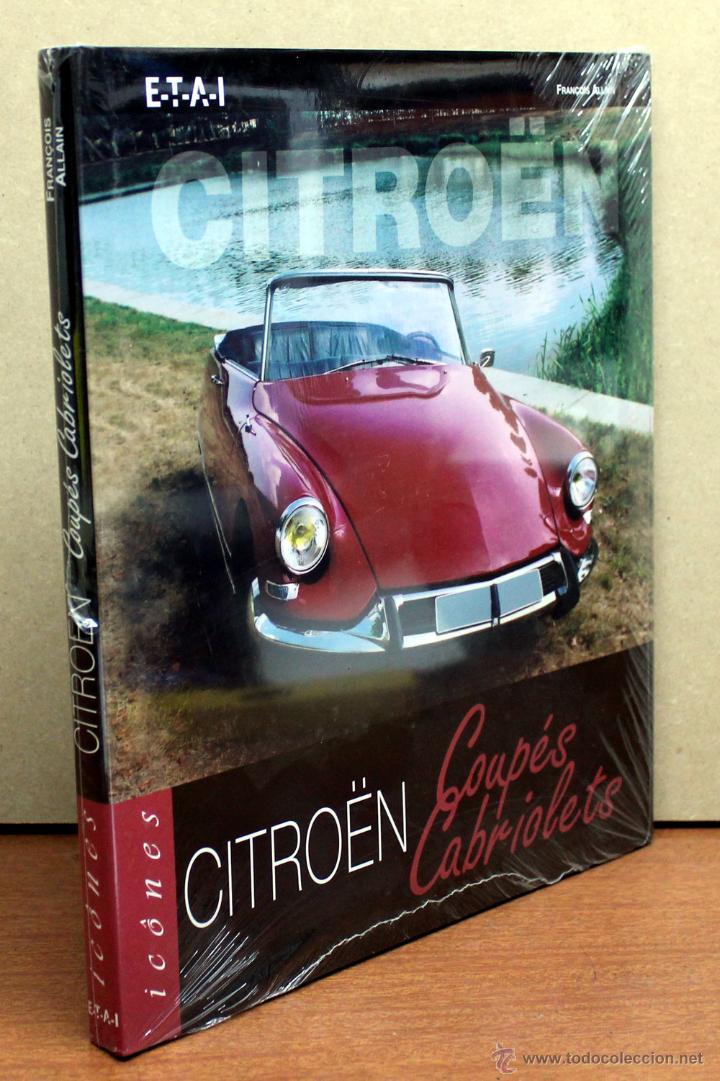 Coches y Motocicletas: LIBRO CITROEN COUPES CABRIOLETS - Foto 3 - 108706363