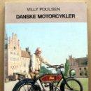 Coches y Motocicletas: LIBRO DANSKE MOTORCYKLER. Lote 48305821