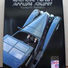Coches y Motocicletas: LIBRO AUTOMOBIL MUSEUM SAMLUNG SCHLUMPF - MULHOUSE. Lote 48336075
