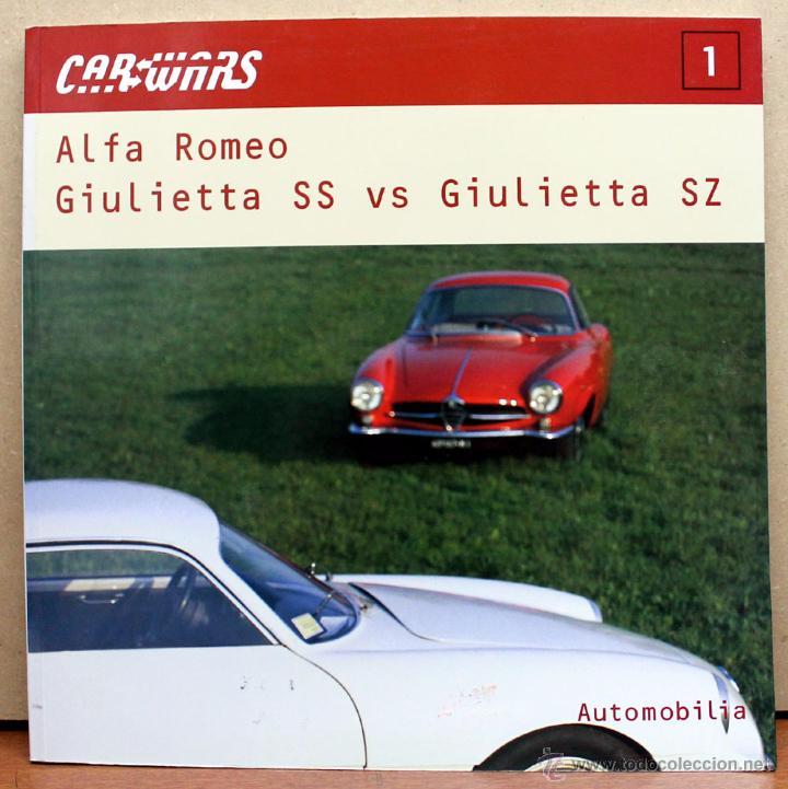 LIBRO ALFA ROMEO GIULIETTA SS VS. SZ (Coches y Motocicletas Antiguas y Clásicas - Catálogos, Publicidad y Libros de mecánica)
