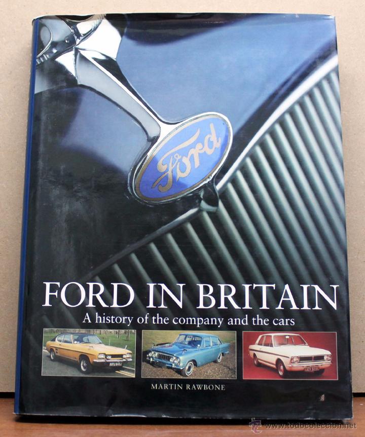 LIBRO FORD IN BRITAIN (Coches y Motocicletas Antiguas y Clásicas - Catálogos, Publicidad y Libros de mecánica)