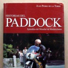 Coches y Motocicletas: LIBRO HISTORIAS DEL PADDOCK. Lote 63993266
