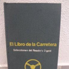 Coches y Motocicletas: LIBRO DE LA CARRETERA - SELECCIONES DEL READERS DIGEST - FIRESTONES - 1973. Lote 48352573