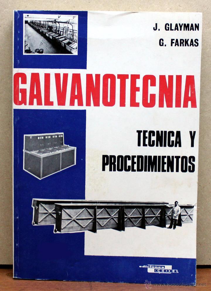 LIBRO GALVANOTECNIA (Coches y Motocicletas Antiguas y Clásicas - Catálogos, Publicidad y Libros de mecánica)