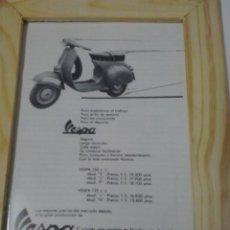 Coches y Motocicletas: ANUNCIO AÑOS 60 ENMARCADO VESPA 125-150CC. Lote 48365719