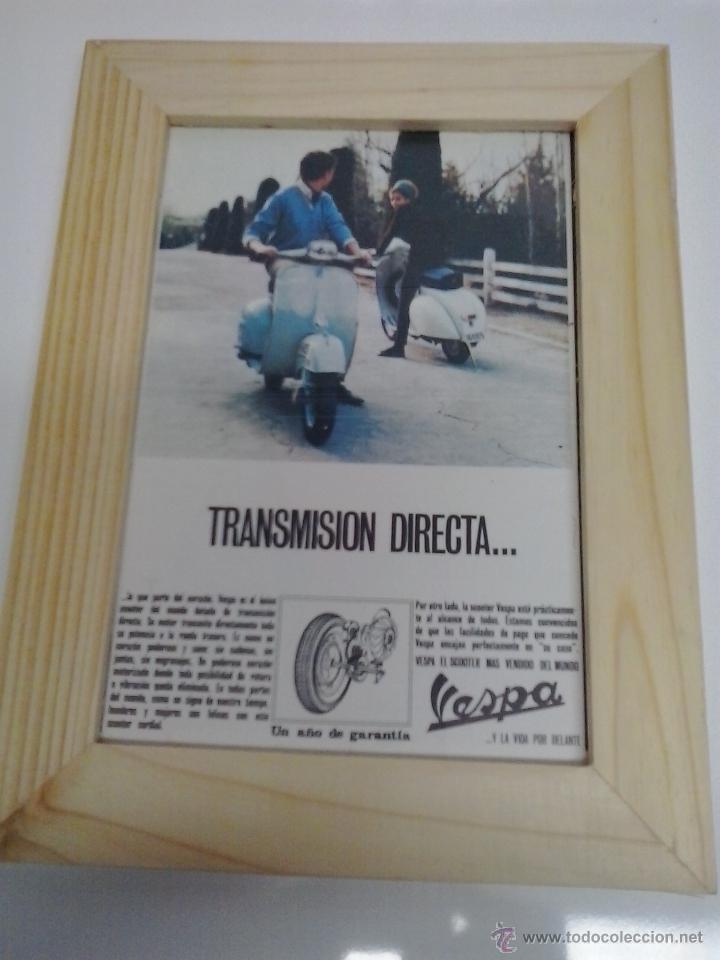 ANUNCIO AÑOS 60 ENMARCADO VESPA (Coches y Motocicletas Antiguas y Clásicas - Catálogos, Publicidad y Libros de mecánica)