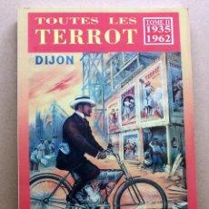 Coches y Motocicletas: LIBRO TOUTES LES TERROT 1935 1962. Lote 91693857