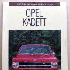 Coches y Motocicletas: LIBRO OPEL KADETT. Lote 48397723