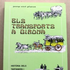 Coches y Motocicletas: LIBRO ELS TRANSPORTS A GIRONA. Lote 146380858