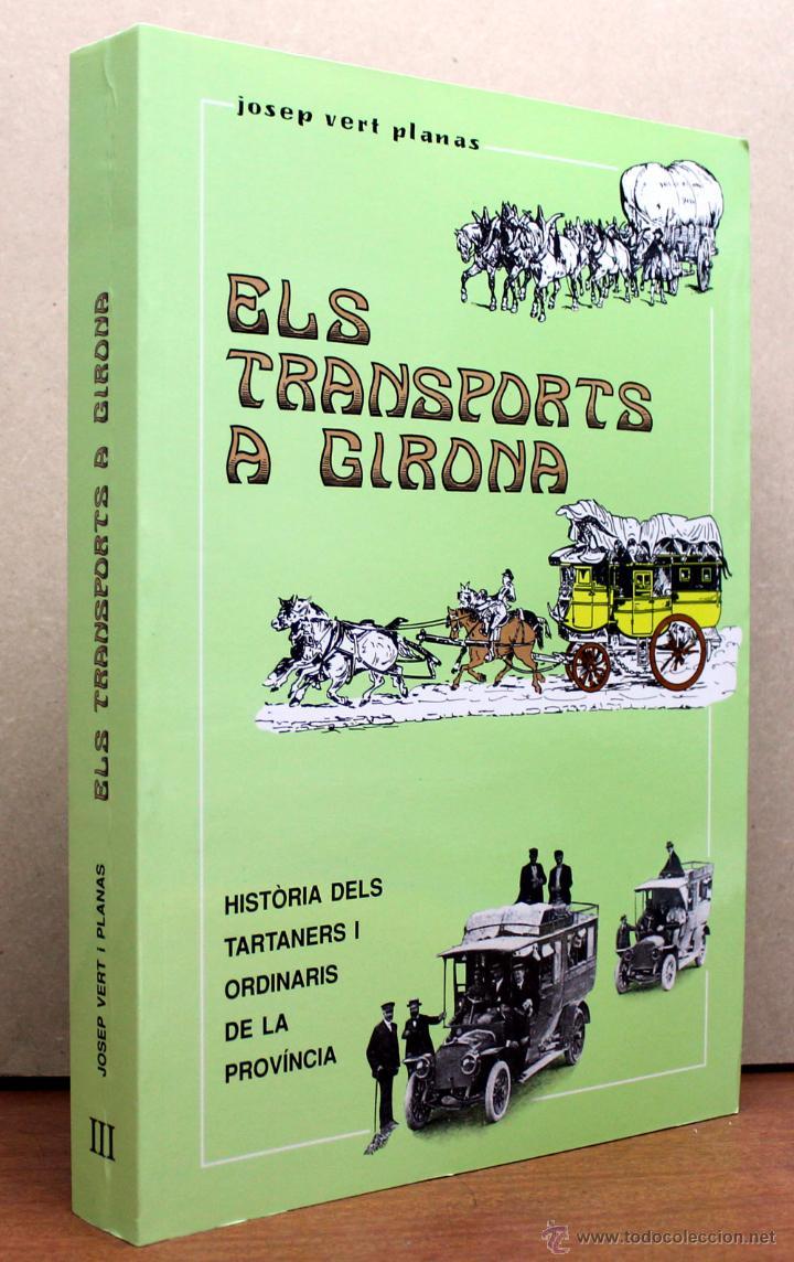 Coches y Motocicletas: LIBRO ELS TRANSPORTS A GIRONA - Foto 3 - 146380858