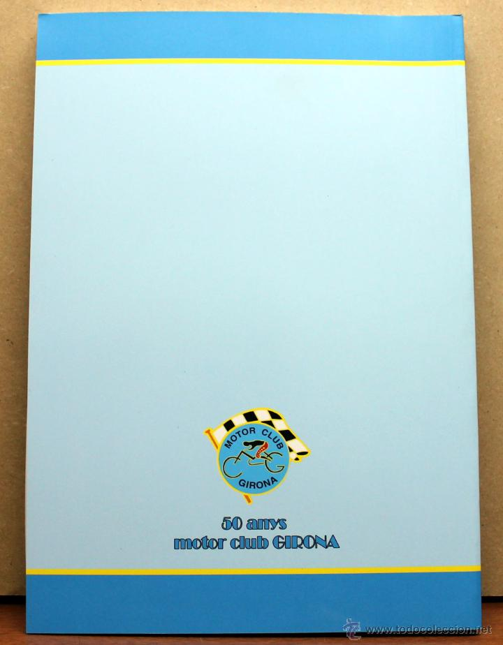 Coches y Motocicletas: LIBRO 50 ANYS MOTOR CLUB GIRONA - Foto 2 - 73763285