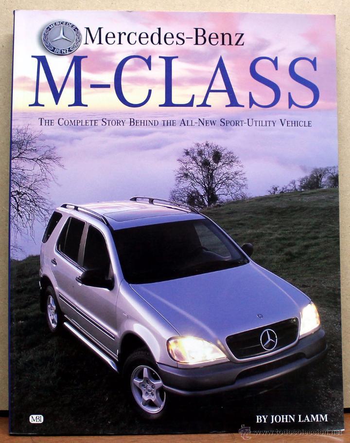LIBRO MERCEDES CLASE M (Coches y Motocicletas Antiguas y Clásicas - Catálogos, Publicidad y Libros de mecánica)