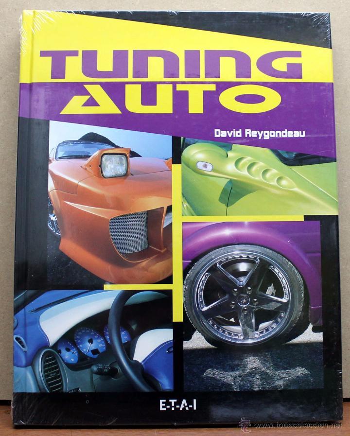 LIBRO TUNING AUTO (Coches y Motocicletas Antiguas y Clásicas - Catálogos, Publicidad y Libros de mecánica)