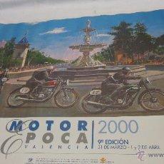 Coches y Motocicletas: CARTEL MOTOR EPOCA VALENCIA 2000, COCHES Y MOTOS CLASICAS. Lote 48472379