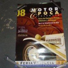 Coches y Motocicletas: POSTER VALENCIA MOTOR EPOCA DE 2008 COCHES Y MOTOS CLASICAS. Lote 48506830