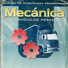 Coches y Motocicletas: ´MANUAL DE ENSEÑANZA PROGRAMADA MECÁNICA DE VEHÍCULOS PESADOS . Lote 48532769