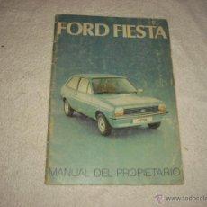 Coches y Motocicletas: FORD FIESTA. MANUAL DEL PROPIETARIO 1978. Lote 48646295