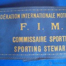 Coches y Motocicletas: (F-1030D)BRAZALETE FEDERATION INTERNATIONALE MOTOCYCLISTE,F.I.M.COMMISSAIRE SPORTIF,SPORTING STEWARD. Lote 48804860