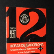 Coches y Motocicletas: CATALOGO 12 HORAS BARCELONA 1969 TROFEO SEAT CLUB 600. Lote 48807584