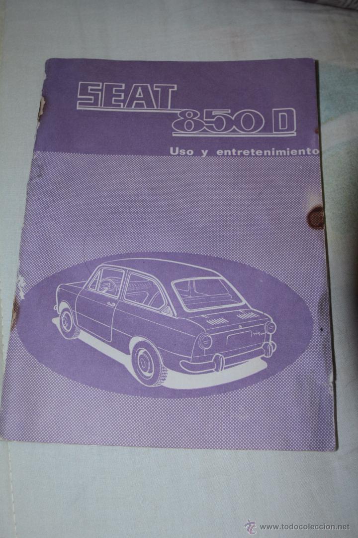 MANUAL SEAT 850 D - PRIMERA EDICIÓN -REF3500- -DOCG- (Coches y Motocicletas Antiguas y Clásicas - Catálogos, Publicidad y Libros de mecánica)