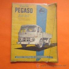 Coches y Motocicletas: MANUAL PEGASO CAMION 206 - 10 T INSTRUCCIONES Y ENTRETENIMIENTO EDICION 1958. Lote 50496412