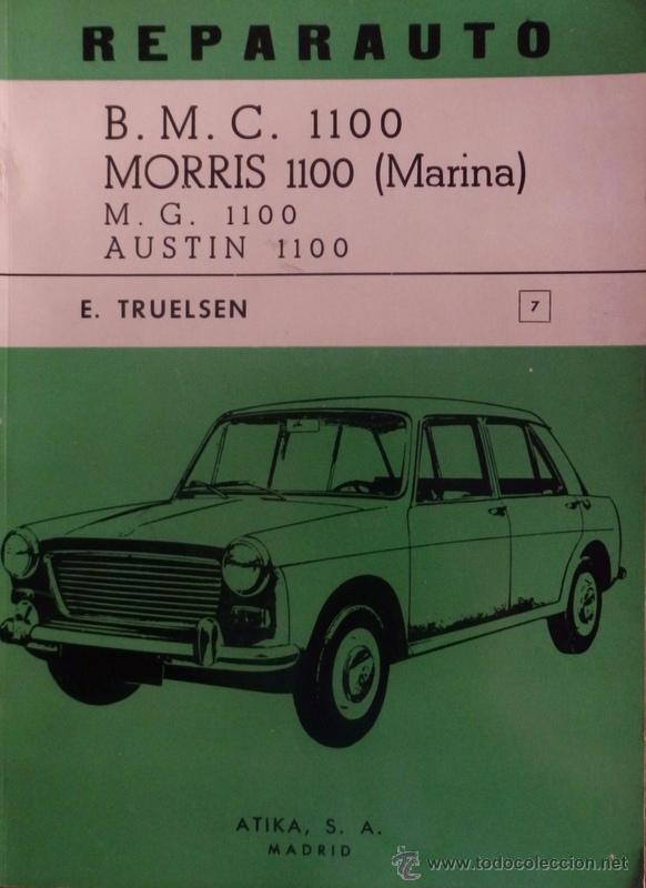 REPARAUTO MORRIS MG AUSTIN BMC 1100 MARINA MANUAL LIBRO DE REPARACION (Coches y Motocicletas Antiguas y Clásicas - Catálogos, Publicidad y Libros de mecánica)