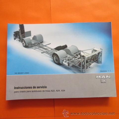 MANUAL INSTRUCCIONES FUNCIONAMIENTO AUTOBUS MAN A22, A24, A34 - 409 PAGINAS (Coches y Motocicletas Antiguas y Clásicas - Catálogos, Publicidad y Libros de mecánica)