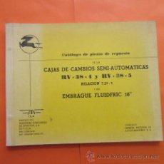 Coches y Motocicletas: CATALOGO PIEZAS DE REPUESTO CAJAS CAMBIO RV-38V-4 Y RV-38-5 PEGASO EMBRAGUE FLUIDFRIC 18 I.S.A.. Lote 49141572