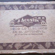 Coches y Motocicletas: CATALOGO RECAMBIOS COCHES AUTOMOVIL AÑO 1930 J. AGUSTI BARCELONA + CARTA FAROS BOSCH. Lote 49211488