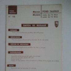 Coches y Motocicletas: FORD TAUNUS 1.2-1.5-FICHA TECNICA ELECTRICA-DATOS DE REGLAJE -CODIGO DE COLORES - -CEAC. Lote 49236809