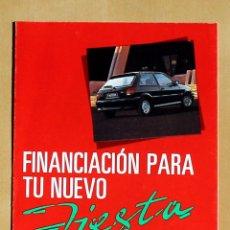 Coches y Motocicletas: FORD CREDIT - FORD FIESTA, CATALOGO PUBLICIDAD ORIGINAL. Lote 49317027