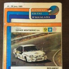 Coches y Motocicletas: PROGRAMA OFICIAL - REGLAMENTO V RALLYE CIUTAT D'IGUALADA 1985. TRAMOS,.... Lote 49424820