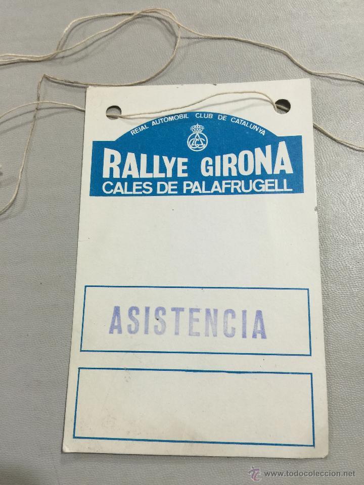 ACREDITACION ORIGINAL ASISTENCIA - RALLYE GIRONA, CALES DE PALAFRUGELL (Coches y Motocicletas Antiguas y Clásicas - Catálogos, Publicidad y Libros de mecánica)