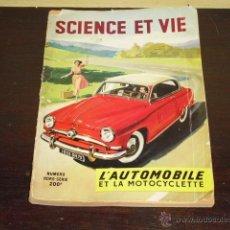 Coches y Motocicletas: SCIENCE ET VIE ( Nº EXTRA EXCLUSIVO MOTOCICLISMO Y AUTOMOVILISMO - AÑO 1954-1955 -. Lote 49530560