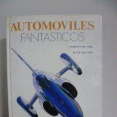 Coches y Motocicletas: AUTOMOVILES FANTASTICOS, EDITORIAL RM 1978, NICHOLAS DE VERE Y PETER HUTTON. Lote 49591577