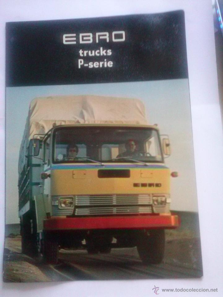 CAMIONES EBRO SERIE P CATÁLOGO DESPLEGABLE + 2 FICHAS P-137 , EN HOLANDÉS (Coches y Motocicletas Antiguas y Clásicas - Catálogos, Publicidad y Libros de mecánica)