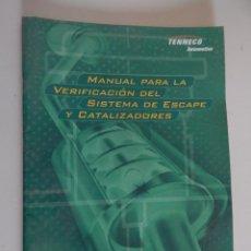Coches y Motocicletas: MANUAL PARA LA VERIFICACIÓN DEL SISTEMA DE ESCAPE Y CATALIZADORES. TENNECO AUTOMOTIVE. FONOS. WALKER. Lote 49728758