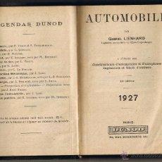 Coches y Motocicletas: AGENDA DUNOD - AUTOMOBILE - G LIENHARD - 1927 - FRANCES. Lote 49781052