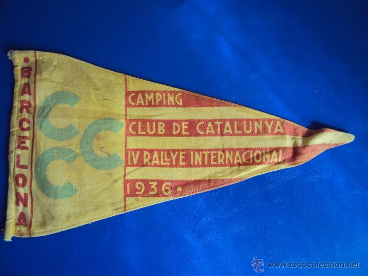 (F-065)BANDERIN CAMPING CLUB DE CATALUNYA,IV RALLYE INT.1936(BCN)-C.C.CATALUNYA IV CONGRES CALDES M. (Coches y Motocicletas Antiguas y Clásicas - Catálogos, Publicidad y Libros de mecánica)