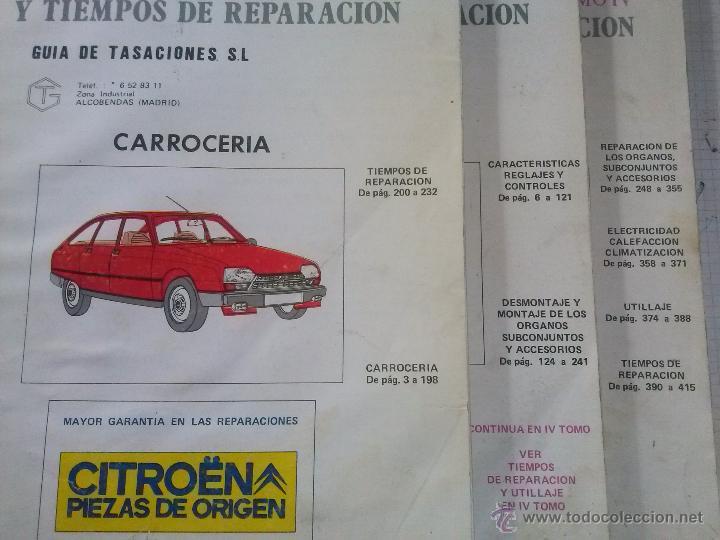 CITROEN GSA, MANUAL DE TALLER, , GUIA DE TASACIONES, TOMO II, III Y IV, MAYO Y NOV 1980 (Coches y Motocicletas Antiguas y Clásicas - Catálogos, Publicidad y Libros de mecánica)