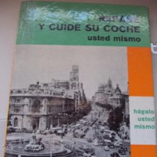 Voitures et Motocyclettes: REPARE Y CUIDE SU COCHE USTED MISMO 1964. Lote 50153670