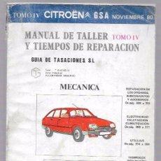 Coches y Motocicletas - MANUAL DE TALLER Y TIEMPOS DE REPARACIÓN. GUÍA DE TASACIONES. TOM IV. CITROEN GSA. NOVIEMBRE´80 - 50199722