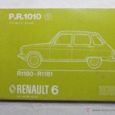 Coches y Motocicletas: P.R. 1010 R1180 - 1181 LIBRO DE REPARACIONES RENAULT 6 AÑO 1978. Lote 50413933
