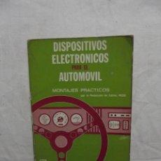Coches y Motocicletas: DISPOSITIVOS ELECTRONICOS PARA EL AUTOMOVIL MONTAJES PRACTICOS . Lote 50414980
