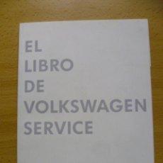 Coches y Motocicletas: EL LIBRO DE VOLKSWAGEN SERVICE 2014. Lote 50444760